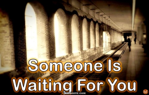 Someone-is-waiting-for-you