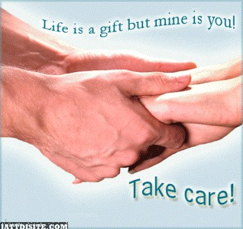Life Is A Gift Take Care