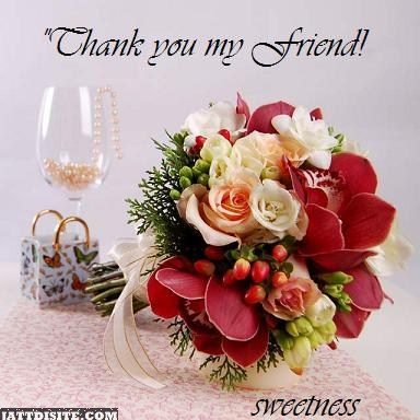 Thankyou To All My Friends