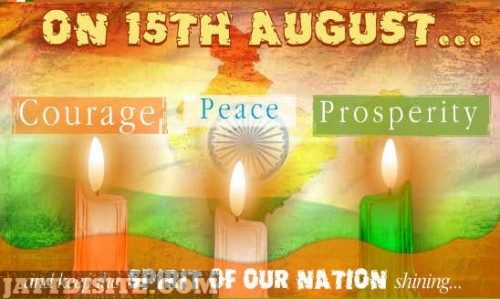 on-15th-august-courage-peace-prosperity-and-keep-the-spirit-of-our-nation-shining-happy-independence-day